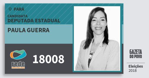 Santinho Paula Guerra 18008 (REDE) Deputada Estadual | Pará | Eleições 2018