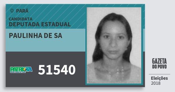 Santinho Paulinha de Sa 51540 (PATRI) Deputada Estadual | Pará | Eleições 2018