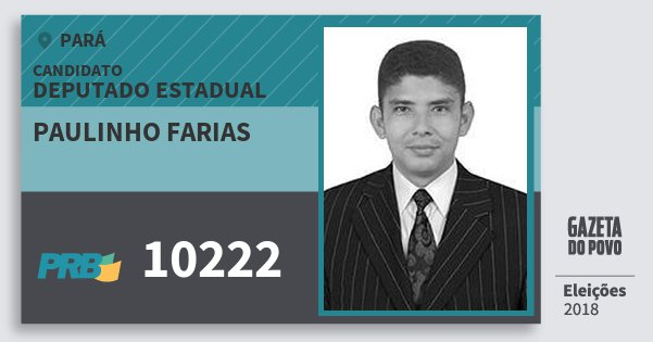 Santinho Paulinho Farias 10222 (PRB) Deputado Estadual | Pará | Eleições 2018