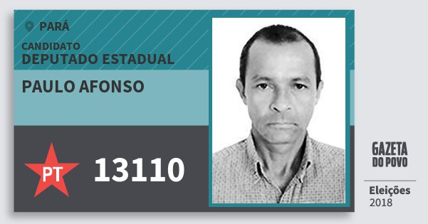 Santinho Paulo Afonso 13110 (PT) Deputado Estadual | Pará | Eleições 2018