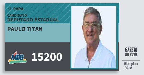 Santinho Paulo Titan 15200 (MDB) Deputado Estadual | Pará | Eleições 2018