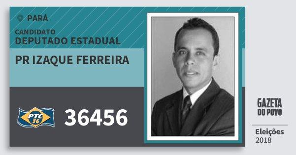 Santinho Pr Izaque Ferreira 36456 (PTC) Deputado Estadual | Pará | Eleições 2018