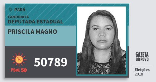 Santinho Priscila Magno 50789 (PSOL) Deputada Estadual | Pará | Eleições 2018
