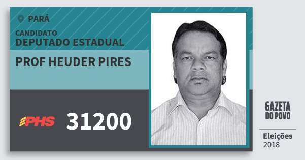Santinho Prof Heuder Pires 31200 (PHS) Deputado Estadual | Pará | Eleições 2018