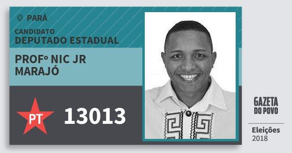 Santinho Profº Nic Jr Marajó 13013 (PT) Deputado Estadual | Pará | Eleições 2018