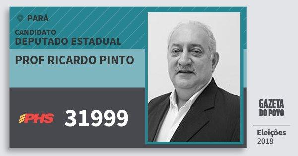 Santinho Prof Ricardo Pinto 31999 (PHS) Deputado Estadual | Pará | Eleições 2018