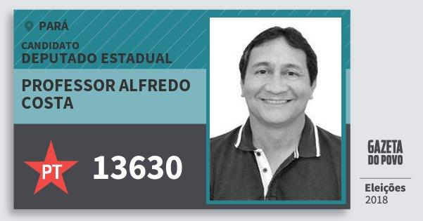 Santinho Professor Alfredo Costa 13630 (PT) Deputado Estadual | Pará | Eleições 2018