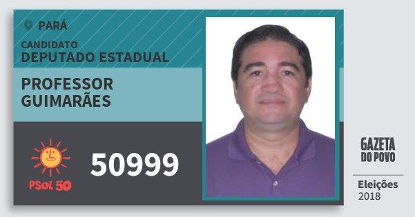 Santinho Professor Guimarães 50999 (PSOL) Deputado Estadual | Pará | Eleições 2018