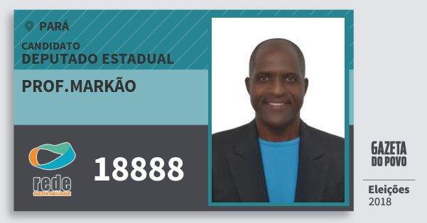 Santinho Prof.markão 18888 (REDE) Deputado Estadual | Pará | Eleições 2018