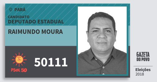 Santinho Raimundo Moura 50111 (PSOL) Deputado Estadual | Pará | Eleições 2018