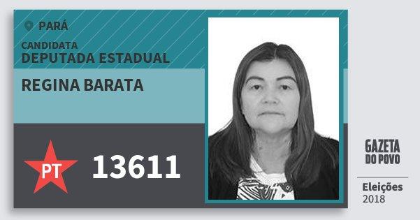 Santinho Regina Barata 13611 (PT) Deputada Estadual | Pará | Eleições 2018