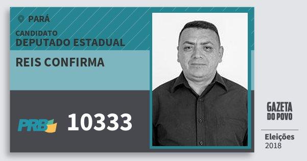 Santinho Reis Confirma 10333 (PRB) Deputado Estadual | Pará | Eleições 2018