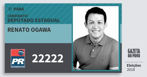 Santinho Renato Ogawa 22222 (PR) Deputado Estadual | Pará | Eleições 2018