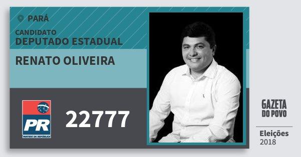 Santinho Renato Oliveira 22777 (PR) Deputado Estadual | Pará | Eleições 2018