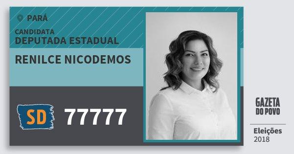 Santinho Renilce Nicodemos 77777 (SOLIDARIEDADE) Deputada Estadual | Pará | Eleições 2018