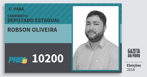 Santinho Robson Oliveira 10200 (PRB) Deputado Estadual | Pará | Eleições 2018