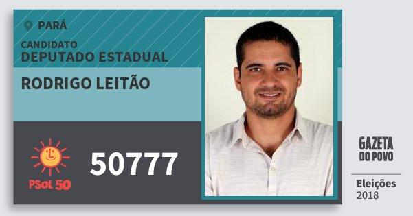 Santinho Rodrigo Leitão 50777 (PSOL) Deputado Estadual | Pará | Eleições 2018