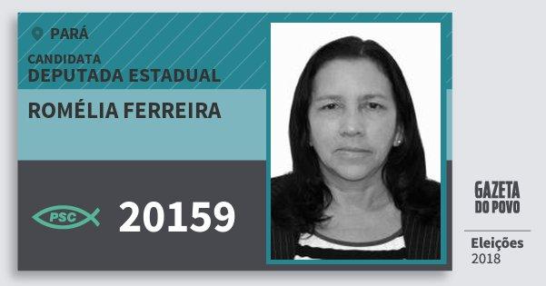 Santinho Romélia Ferreira 20159 (PSC) Deputada Estadual | Pará | Eleições 2018