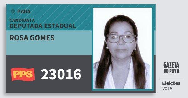 Santinho Rosa Gomes 23016 (PPS) Deputada Estadual | Pará | Eleições 2018