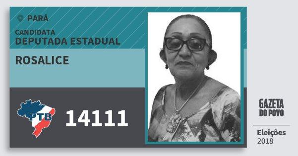Santinho Rosalice 14111 (PTB) Deputada Estadual | Pará | Eleições 2018