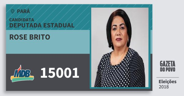 Santinho Rose Brito 15001 (MDB) Deputada Estadual | Pará | Eleições 2018