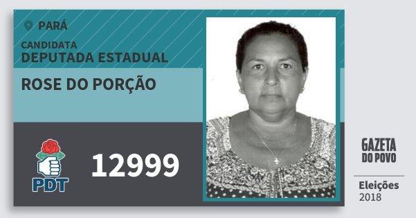 Santinho Rose do Porção 12999 (PDT) Deputada Estadual | Pará | Eleições 2018
