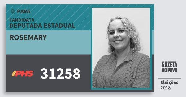 Santinho Rosemary 31258 (PHS) Deputada Estadual | Pará | Eleições 2018