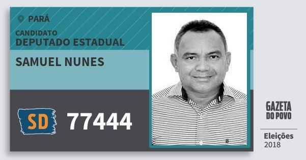 Santinho Samuel Nunes 77444 (SOLIDARIEDADE) Deputado Estadual | Pará | Eleições 2018