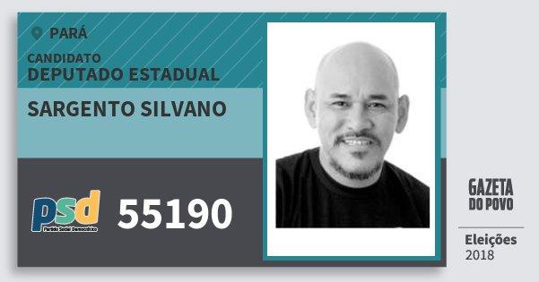 Santinho Sargento Silvano 55190 (PSD) Deputado Estadual | Pará | Eleições 2018