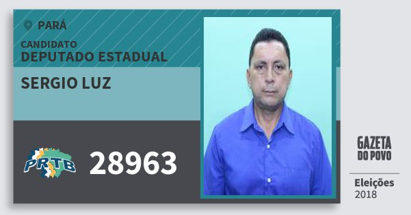 Santinho Sergio Luz 28963 (PRTB) Deputado Estadual | Pará | Eleições 2018