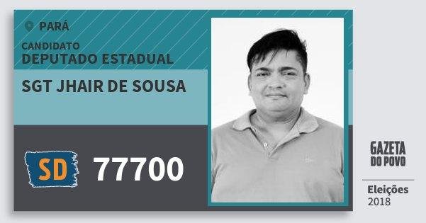Santinho Sgt Jhair de Sousa 77700 (SOLIDARIEDADE) Deputado Estadual | Pará | Eleições 2018