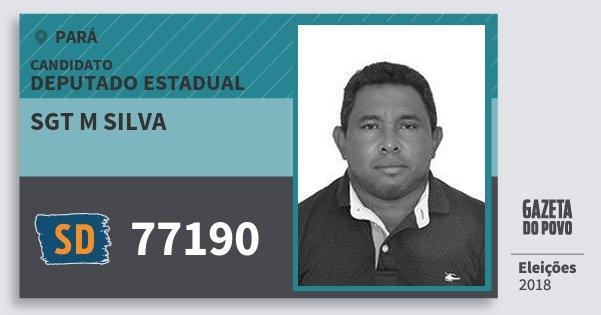 Santinho Sgt M Silva 77190 (SOLIDARIEDADE) Deputado Estadual | Pará | Eleições 2018