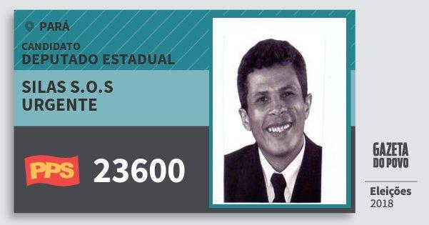Santinho Silas S.o.s Urgente 23600 (PPS) Deputado Estadual | Pará | Eleições 2018