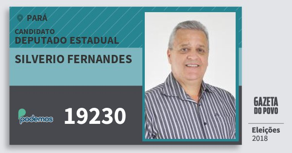 Santinho Silverio Fernandes 19230 (PODE) Deputado Estadual | Pará | Eleições 2018