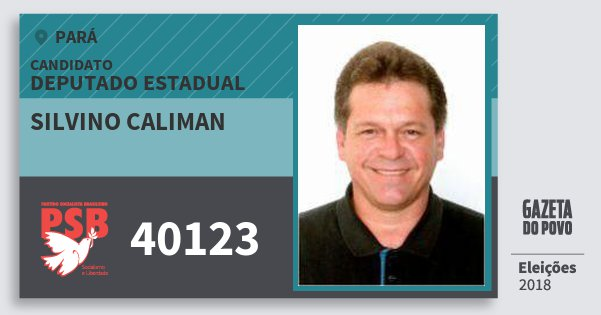Santinho Silvino Caliman 40123 (PSB) Deputado Estadual | Pará | Eleições 2018