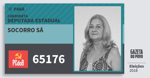 Santinho Socorro Sá 65176 (PC do B) Deputada Estadual | Pará | Eleições 2018