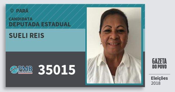 Santinho Sueli Reis 35015 (PMB) Deputada Estadual | Pará | Eleições 2018