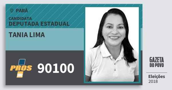 Santinho Tania Lima 90100 (PROS) Deputada Estadual | Pará | Eleições 2018