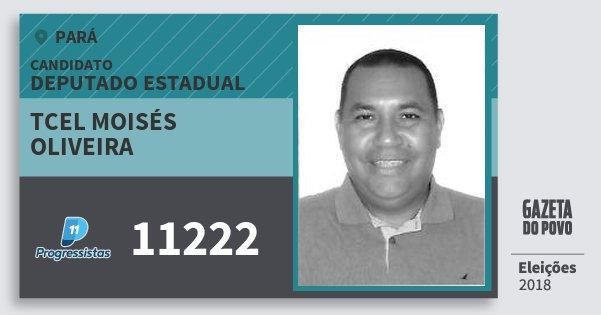 Santinho Tcel Moisés Oliveira 11222 (PP) Deputado Estadual | Pará | Eleições 2018