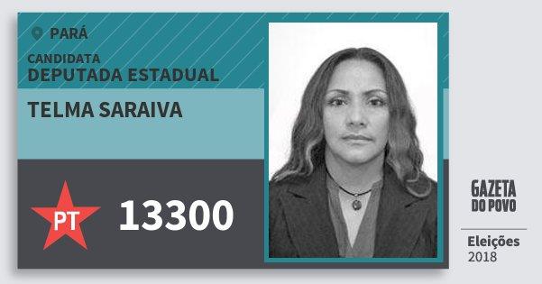 Santinho Telma Saraiva 13300 (PT) Deputada Estadual | Pará | Eleições 2018