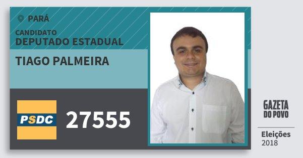 Santinho Tiago Palmeira 27555 (DC) Deputado Estadual | Pará | Eleições 2018