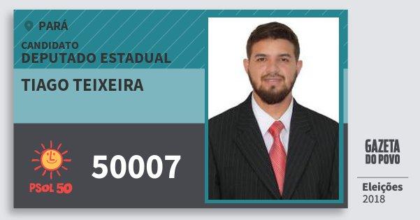 Santinho Tiago Teixeira 50007 (PSOL) Deputado Estadual | Pará | Eleições 2018