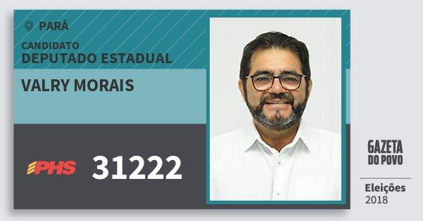 Santinho Valry Morais 31222 (PHS) Deputado Estadual | Pará | Eleições 2018