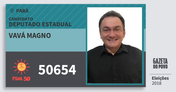 Santinho Vavá Magno 50654 (PSOL) Deputado Estadual | Pará | Eleições 2018