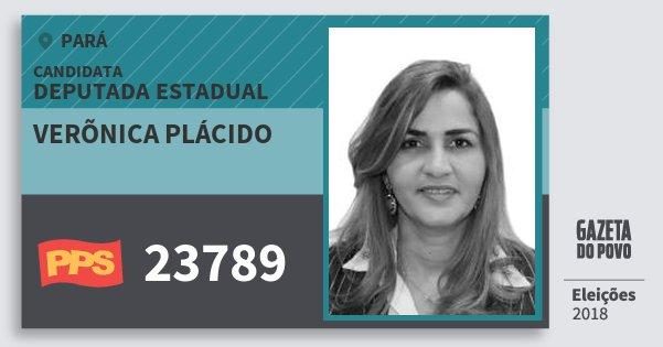 Santinho Verõnica Plácido 23789 (PPS) Deputada Estadual | Pará | Eleições 2018