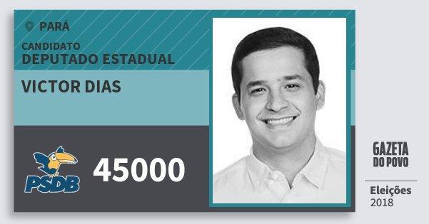Santinho Victor Dias 45000 (PSDB) Deputado Estadual | Pará | Eleições 2018