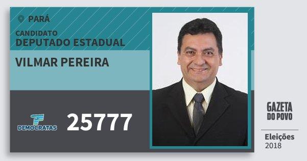 Santinho Vilmar Pereira 25777 (DEM) Deputado Estadual | Pará | Eleições 2018