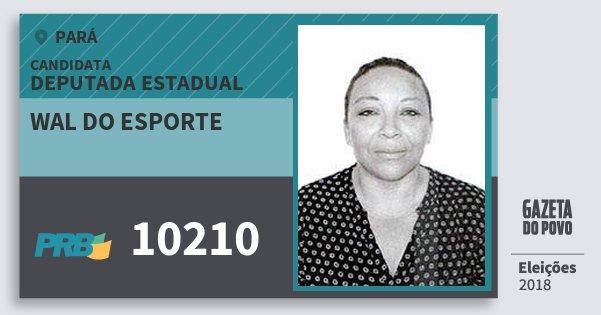 Santinho Wal do Esporte 10210 (PRB) Deputada Estadual | Pará | Eleições 2018