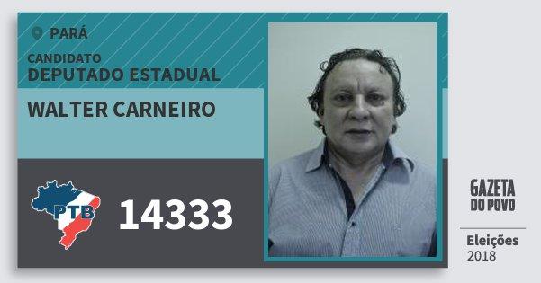 Santinho Walter Carneiro 14333 (PTB) Deputado Estadual | Pará | Eleições 2018