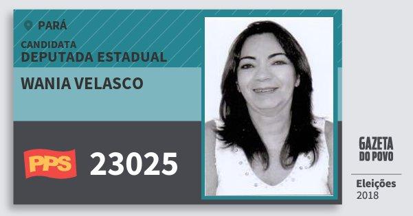 Santinho Wania Velasco 23025 (PPS) Deputada Estadual | Pará | Eleições 2018